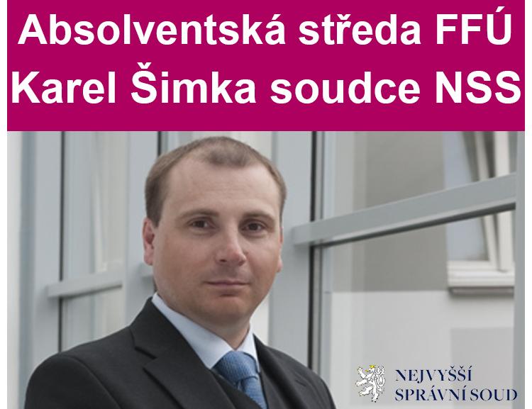 """Absolventská středa Karel Šimka: """"Role Nejvyššího správního soudu v účetnictví a daních"""""""
