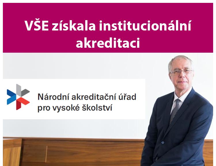 VŠE získala institucionální akreditaci