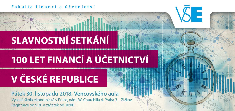V pátek 30. listopadu 2018 proběhlo ve Vencovského aule Vysoké školy ekonomické v Praze slavnostní setkánívěnované ohlédnutí za 100 lety financí a účetnictví v ČR.