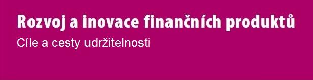 Odborná konference Rozvoj a inovace finančních produktů – 1.2.2019