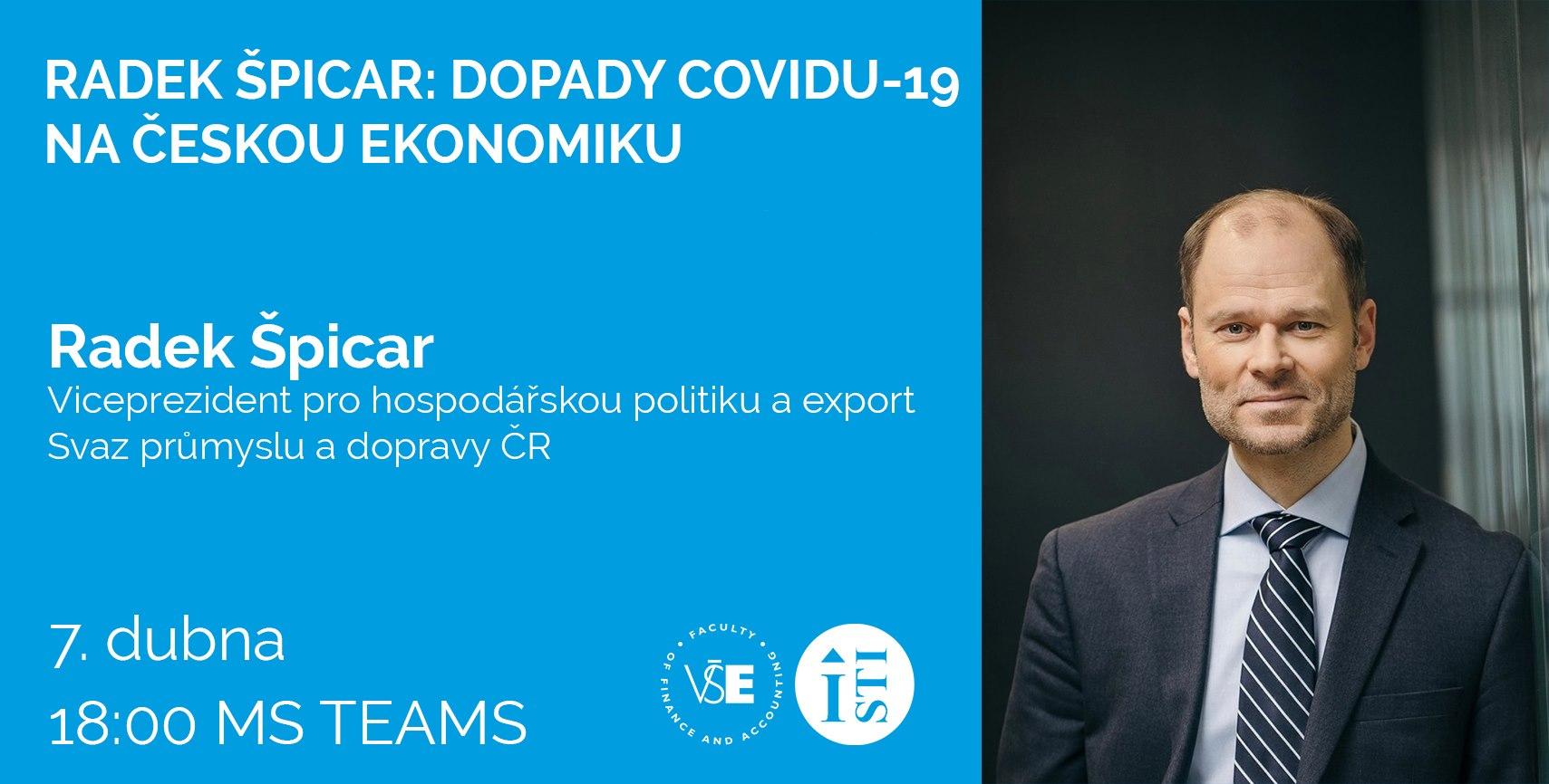 Radek Špicar: Dopady COVID-19 na českou ekonomiku